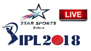 Star Sports live telecast of All IPL 2018 in India