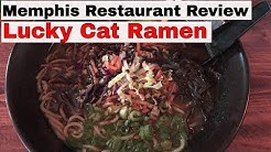 Memphis Restaurant Review:  Lucky Cat Ramen