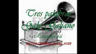 TRES PALABRAS GALY GALIANO  D J OJEDA