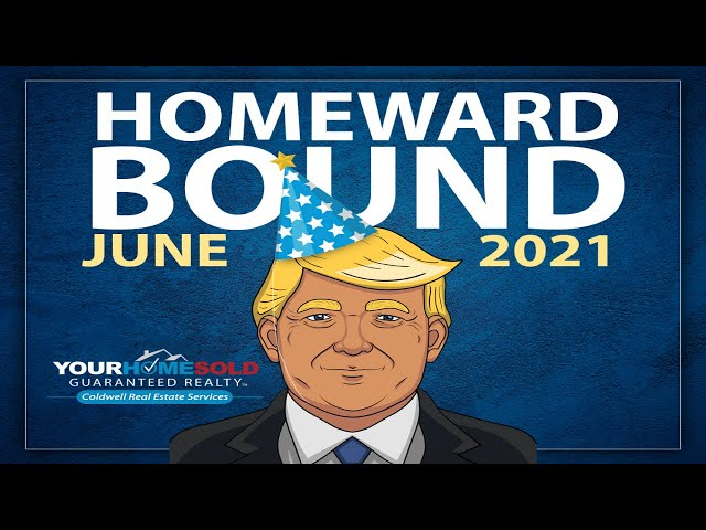Homeward Bound June 2021 | Coldwell Realty