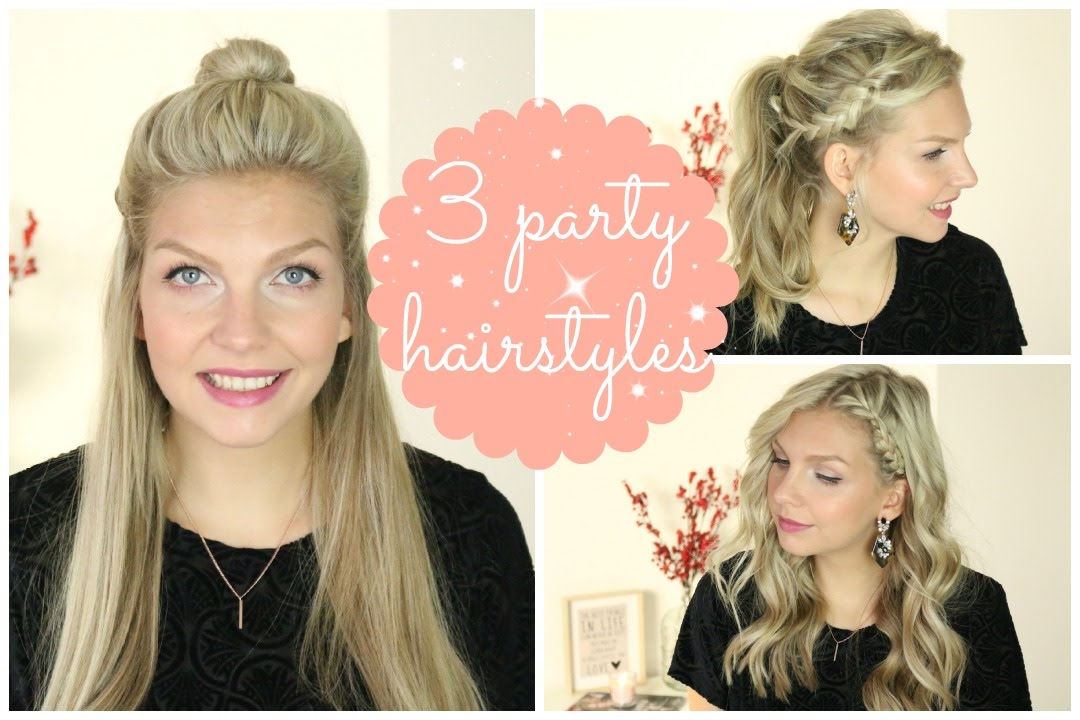 3 PARTY FRISUREN Casual Girly Elegant YouTube