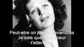 Edith Piaf - Tu es partout (with lyrics)