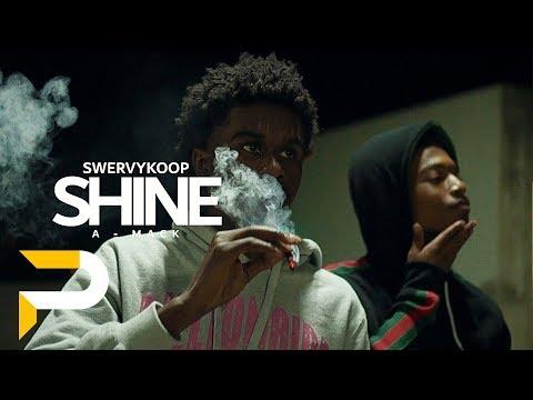 Swervykoop - Shine ft. A-Mack | Dir. WETHEPARTYSEAN