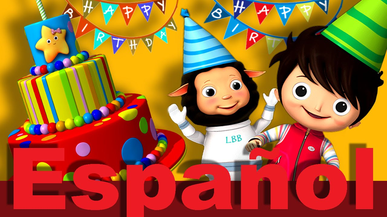 La Canción De Cumpleaños Feliz Canciones Infantiles Littlebabybum Youtube