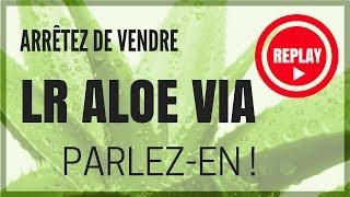 Video LIVE - Comment vendre la nouvelle gamme LR Aloe Via ? download MP3, 3GP, MP4, WEBM, AVI, FLV Juli 2018