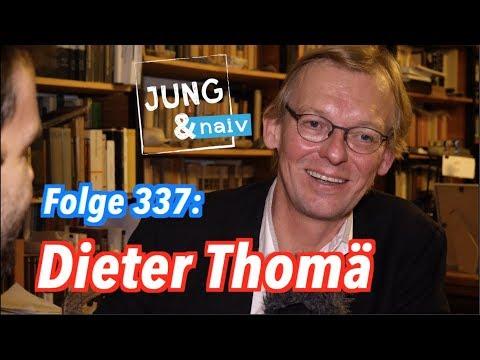 Philosoph Dieter Thomä - Jung & Naiv: Folge 337