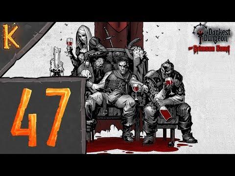 Darkest Dungeon: The Crimson Court - Episode Forty-Seven: Three Crazies (Let's Play)