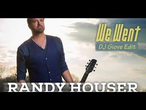 Randy Houser - We went (DJ Giove Rework)