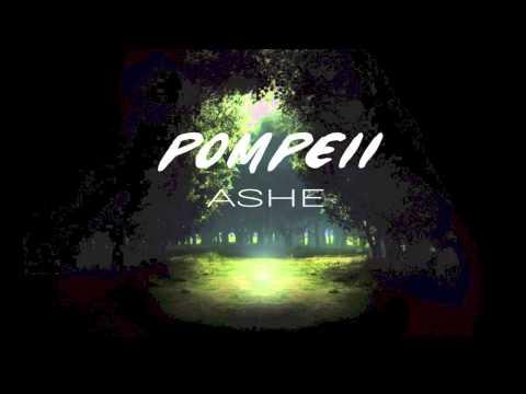 [Bastille] Pompeii (piano)【Ashe】