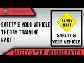 Theory Test Questions and Answers 2018 - Safety and Your Vehicle - Part 1