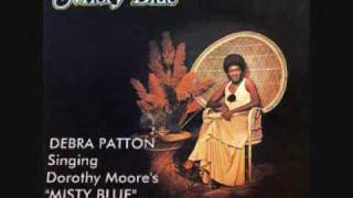 MISTY BLUE - Debra Patton sings Dorothy Moore