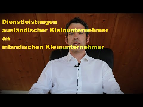 Dienstleistungen ausländische Kleinunternehmer and deutsche Kleinunternehmer