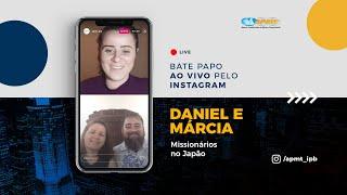 LIVE APMT com Daniel e Márcia Gomes | Missionários no Japão