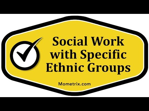 Social Work with Specific Ethnic Groups