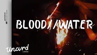 Download grandson - Blood // Water (Lyrics / Lyric Video)