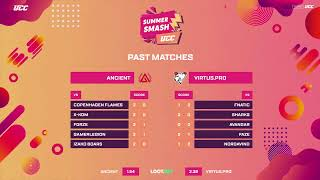 EN UCC Summer Smash Ancient vs Virtus pro bo3 by oversiard & VortexKieran