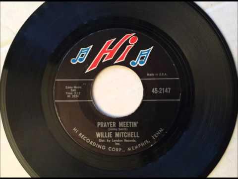 Prayer Meetin' , Willie Mitchell , 1968 Vinyl 45RPM
