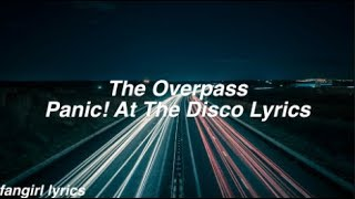 The Overpass || Panic! At The Disco Lyrics