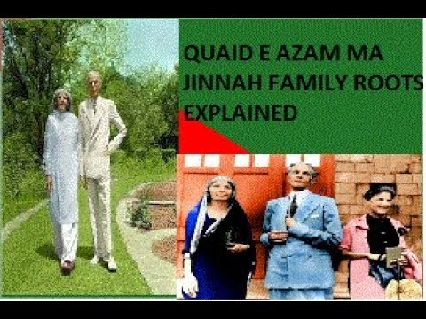 Quaid Azam Muhammad Ali Jinnah Real Family Background