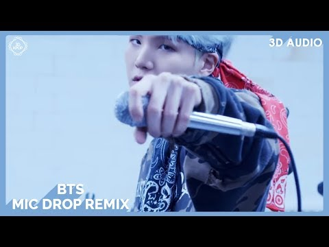 BTS - Mic Drop Remix (3D Audio) | Wear Earphones |