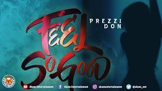 Prezzi Don - Feel So Good - June 2018
