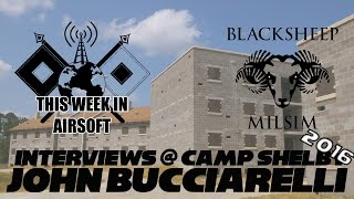 Interview with John Bucciarelli after Blacksheep Milsim at Shelby 2016(Dylan's Last Interview)