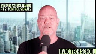 HVAC Tech School: Damper, Valve and Actuator Training Pt 2 Understanding Control Signals