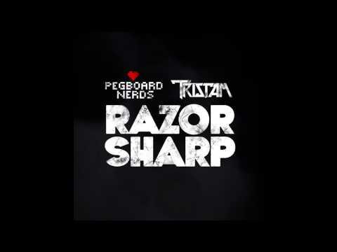 Pegboard Nerds & Tristam - Razor Sharp [Download]