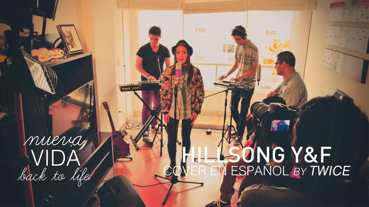 TWICE MÚSICA - Nueva vida (Hillsong Young & Free - Back to life en español)