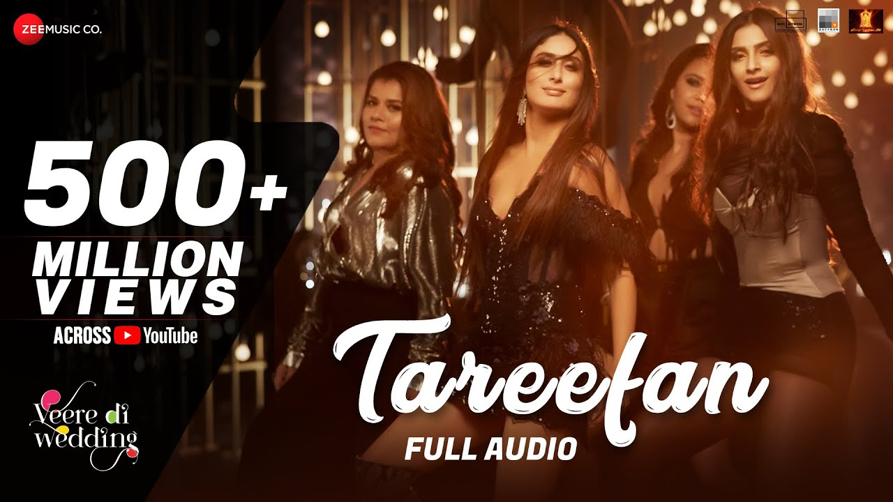 Veere Di Wedding Watch Online.Tareefan Full Audio Veere Di Wedding Qaran Badshah Kareena Kapoor Khan Sonam Kapoor Swara Shikha