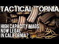 9TH CIRCUIT RULED: ARE HIGH CAPACITY MAGAZINES LEGAL IN CALIFORNIA?