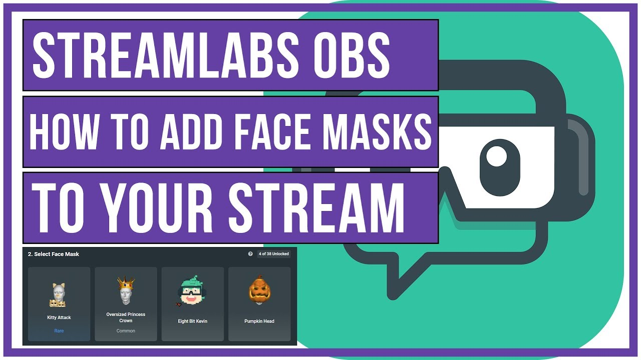 How To Add Face Masks To Your Live Streams - Streamlabs OBS Full Tutorial