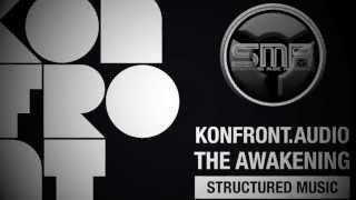 Konfront.Audio - The Awakening (Structured Music)