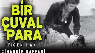 Bir Çuval Para - Türk Filmi (Figen Han \u0026 Cihangir Gaffari)