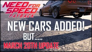 Need For Speed Payback March Update - NEW Cars - How To Get Eddie