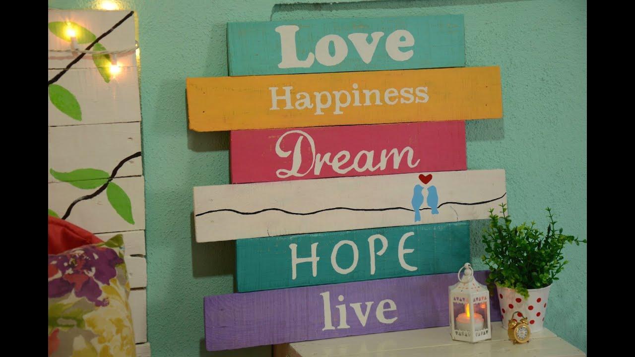 D i y letrero de madera para decorar tu casa itziland - Madera para decorar ...