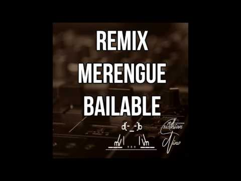 MIX MERENGUE BAILABLE Vol.1