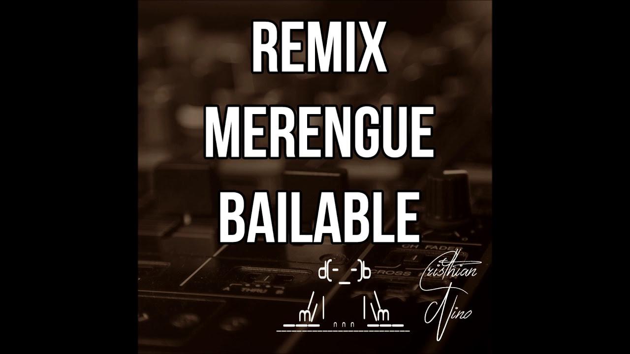 MIX MERENGUE BAILABLE Vol 1
