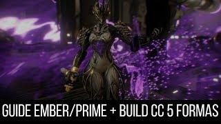 warframe emberprime guide build cc fr
