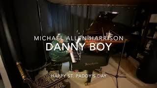 Danny Boy - Michael Allen Harrison
