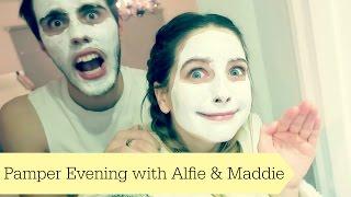 Pamper Evening With Alfie & Maddie