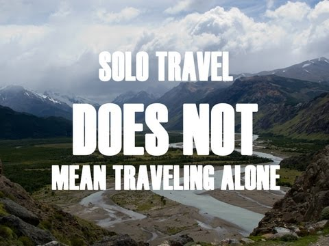 Why You Should Travel Solo (In 5 Minutes)
