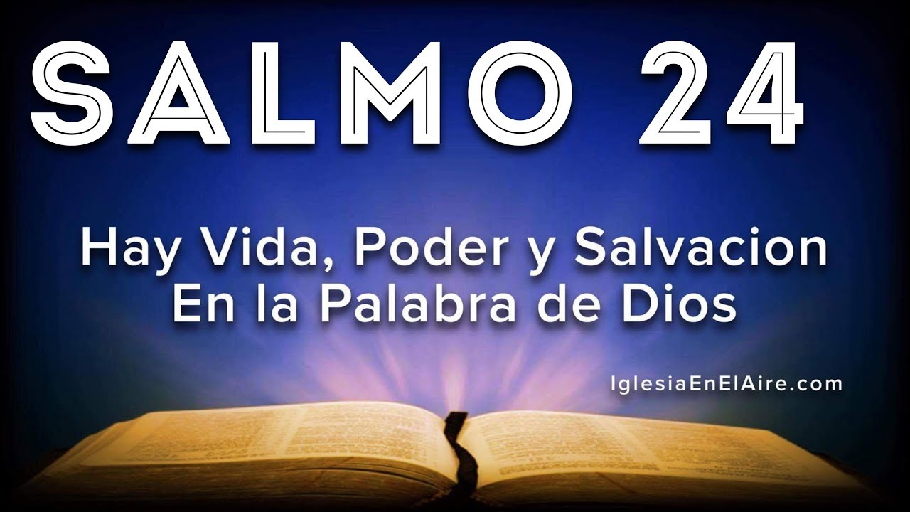 Salmo 24 El Rey De Gloria Youtube