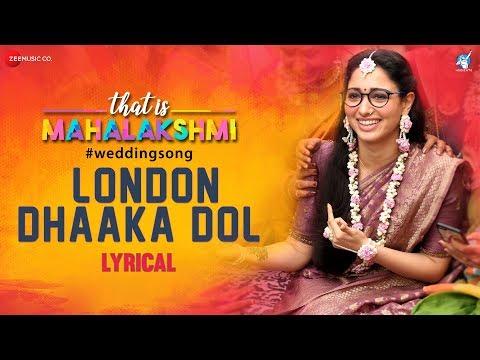 London Dhaaka Dol - Lyrical | That is Mahalakshmi | Tamannaah | Amit Trivedi | Geetha Madhuri