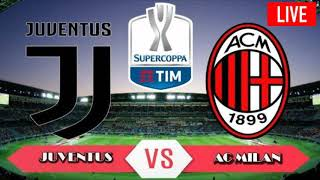 Live streaming Juventus VS AC Milan