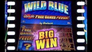 WILD BLUE slot machine QUICK HIT FEVER WIN!