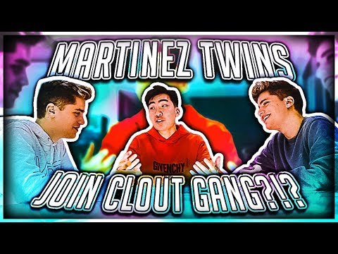 MARTINEZ TWINS JOIN CLOUT GANG (ex Team 10 Members)