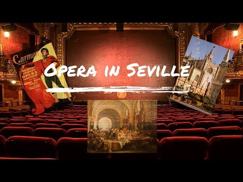Operas in Seville | Andalucía Tours & Discovery