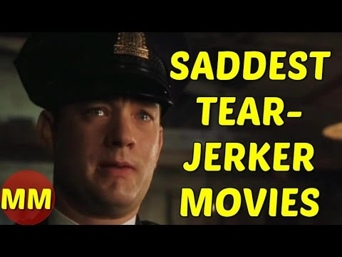 10 Saddest Tearjerker Movies of All Time