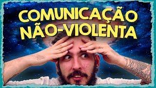 Comunicação Não-Violenta (CNV) - Paizinho, Vírgula!